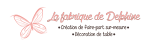 La fabrique de Delphine – Création de faire-part personnalisés et décoration de table